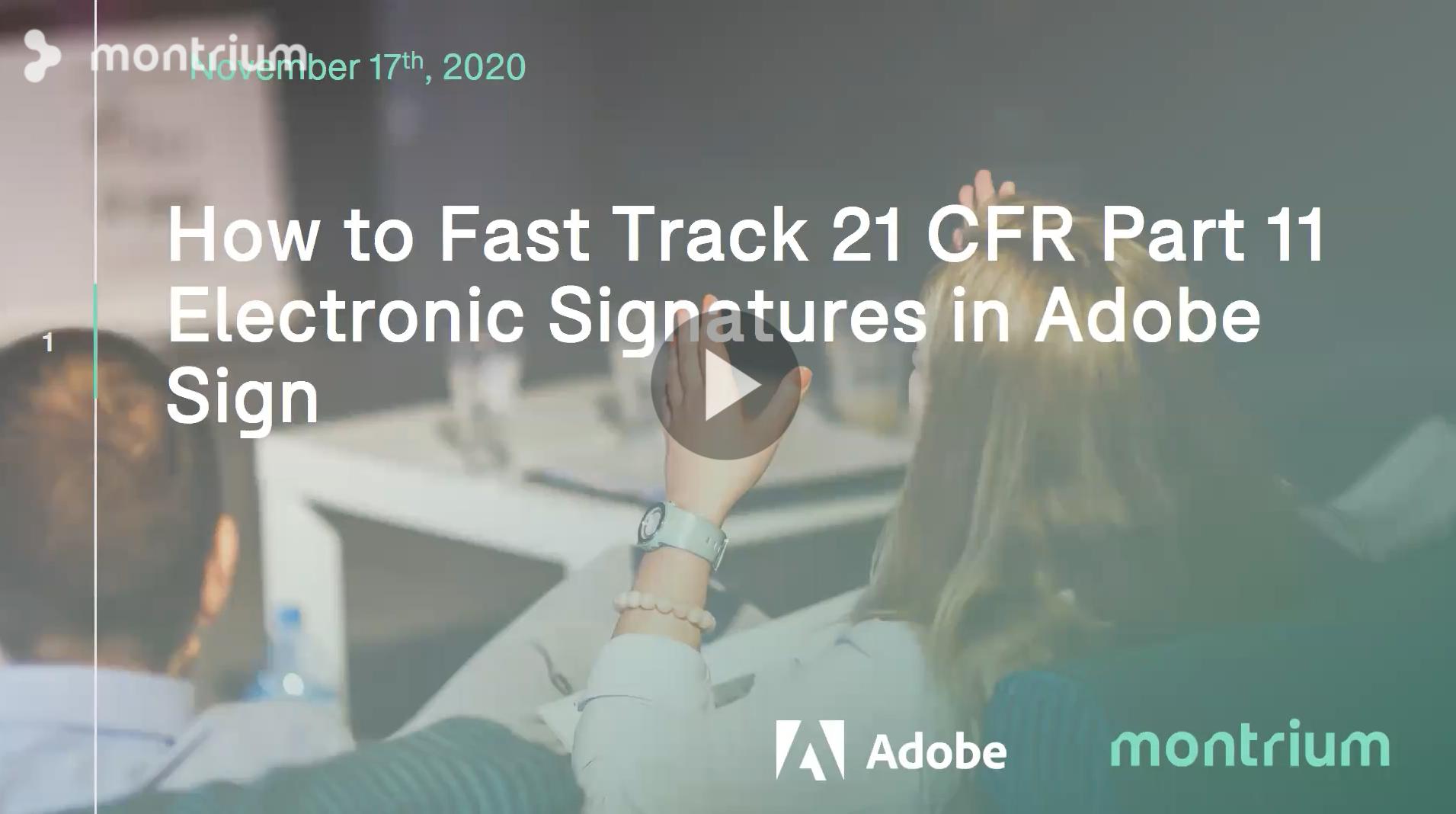 webinar adobe sign 21 CFR Part 11 Electronic Signatures best practices