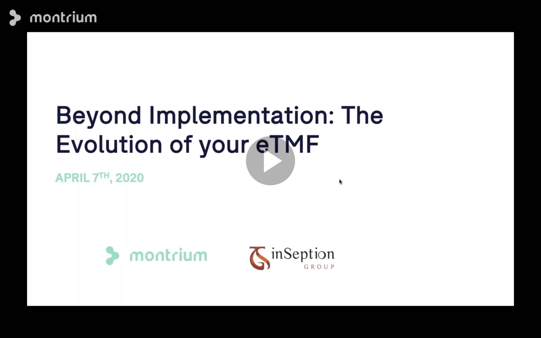 Montrium Webinars Wrapped 2020 eTMF Evolution
